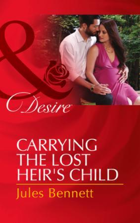 Carrying the Lost Heir's Child (Mills &