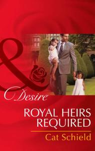 Royal Heirs Required (Mills & Boon Desir