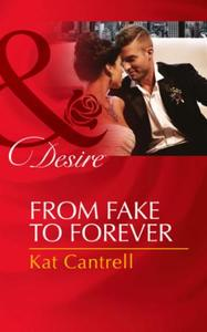 From Fake to Forever (Mills & Boon Desir