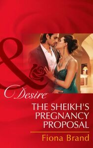 Sheikh's Pregnancy Proposal (Mills & Boo