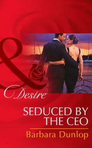 Seduced by the CEO (Mills & Boon Desire)