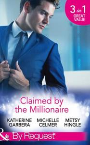 Claimed by the Millionaire: The Wealthy