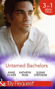 Untamed Bachelors: When He Was Bad... /