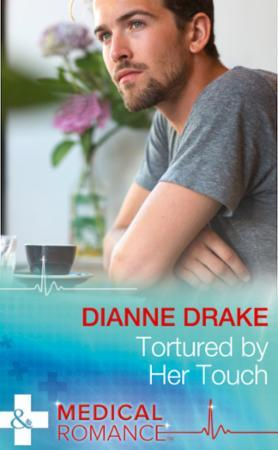 Tortured by Her Touch (Mills & Boon Medi