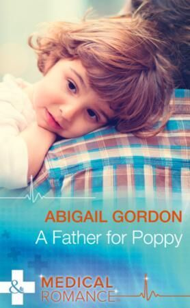Father for Poppy (Mills & Boon Medical)