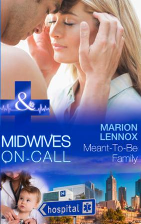 Meant-To-Be Family (Mills & Boon Medical