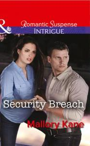 Security Breach (Mills & Boon Intrigue)