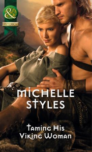 Taming His Viking Woman (Mills & Boon Hi