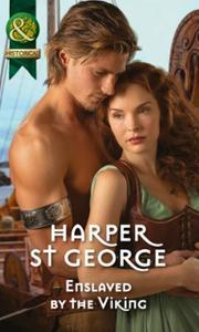 Enslaved by the Viking (Mills & Boon His