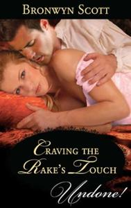 Craving the Rake's Touch (Mills & Boon H