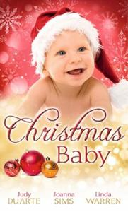 Christmas Baby: A Baby Under the Tree /