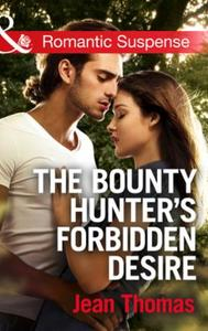Bounty Hunter's Forbidden Desire (Mills