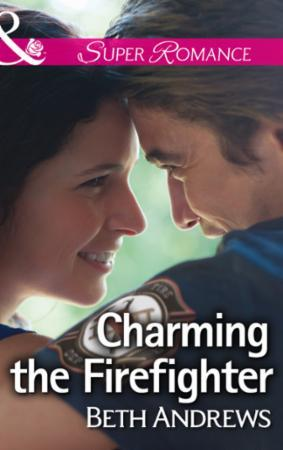 Charming the Firefighter (Mills & Boon S