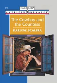 Cowboy And The Countess (Mills & Boon Am