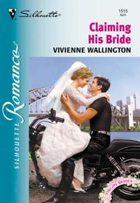 Claiming His Bride (Mills & Boon Silhoue