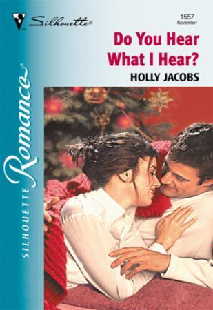 Do You Hear What I Hear? (Mills & Boon S