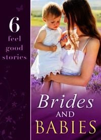 Brides and Babies (Mills & Boon e-Book C