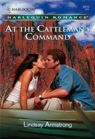 At the Cattleman's Command (Mills & Boon