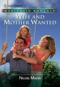 Wife and Mother Wanted (Mills & Boon Che