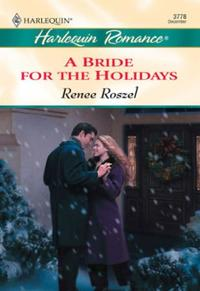 Bride For The Holidays (Mills & Boon Che