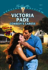 Cowboy's Caress (Mills & Boon Cherish)