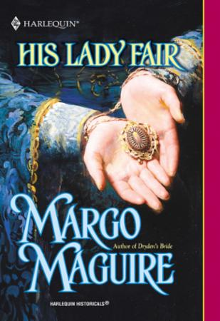 His Lady Fair (Mills & Boon Historical)