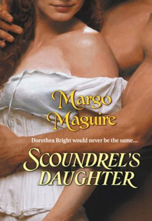 Scoundrel's Daughter (Mills & Boon Histo