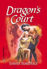 Dragon's Court (Mills & Boon Historical)