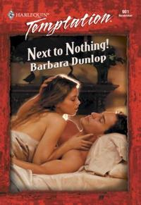 Next To Nothing! (Mills & Boon Temptatio