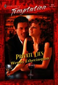 Private Lies (Mills & Boon Temptation)