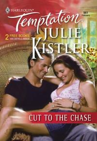 Cut to the Chase (Mills & Boon Temptatio