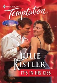 It's in His Kiss (Mills & Boon Temptatio