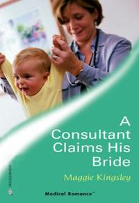 Consultant Claims His Bride (Mills & Boo