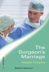 Surgeon's Marriage (Mills & Boon Medical