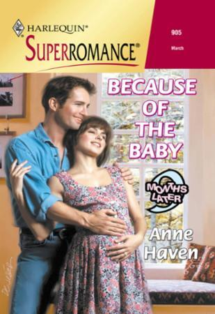 Because Of The Baby (Mills & Boon Vintag