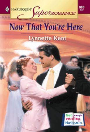 Now That You're Here (Mills & Boon Vinta