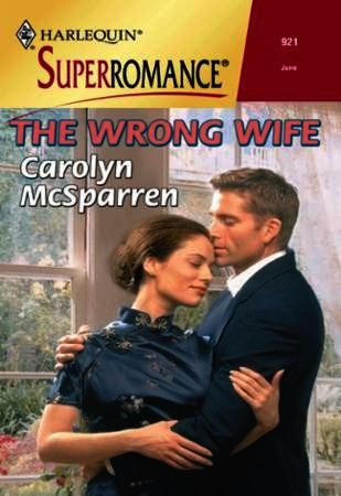 Wrong Wife (Mills & Boon Vintage Superro