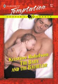 Baby And The Bachelor (Mills & Boon Temp