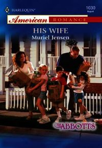His Wife (Mills & Boon American Romance)