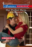 Her Perfect Hero (Mills & Boon American