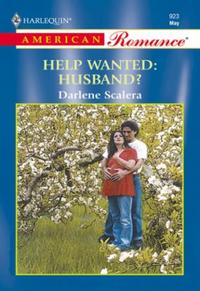 Help Wanted: Husband? (Mills & Boon Amer