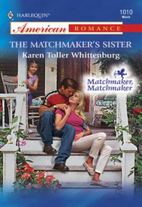 Matchmaker's Sister (Mills & Boon Americ