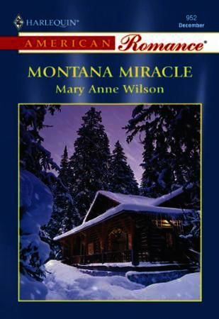 Montana Miracle (Mills & Boon American R