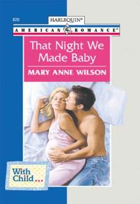 That Night We Made Baby (Mills & Boon Am