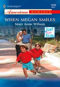 When Megan Smiles (Mills & Boon American