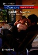 Daddy Daycare (Mills & Boon American Rom