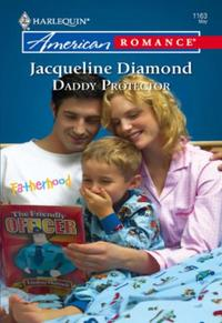 Daddy Protector (Mills & Boon American R