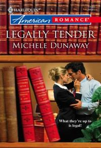 Legally Tender (Mills & Boon American Ro