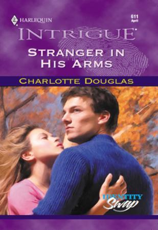 Stranger In His Arms (Mills & Boon Intri