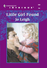 Little Girl Found (Mills & Boon Intrigue